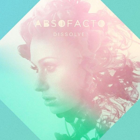 Absofacto-Dissolve.jpg
